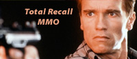 Total Recall MMO, Closer Than Mars